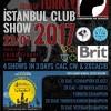İstanbul Club Show 2017